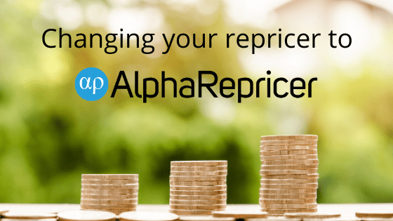 Smooth Switch to Alpha Repricer from any Repricer