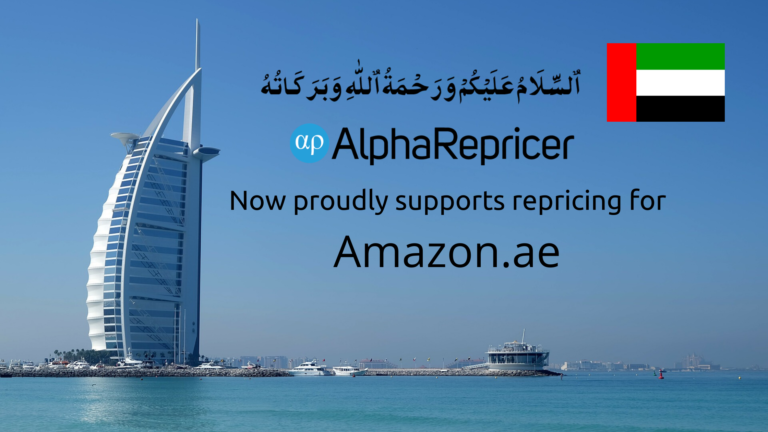 Alpha Repricer is now repricing Amazon.ae