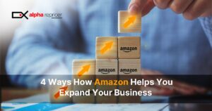 4 Ways How Amazon Helps you Expand Your Business