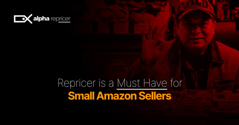 Repricer is a Must Have for Small Amazon Sellers