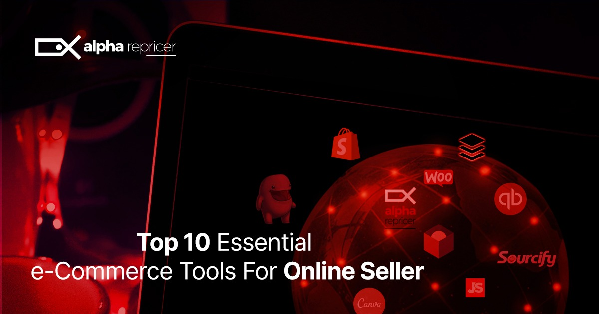 10 Essential eCommerce tools for Amazon sellers