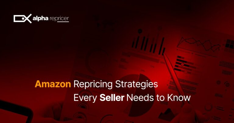 Amazon Repricing Strategies Every Seller Needs to Know