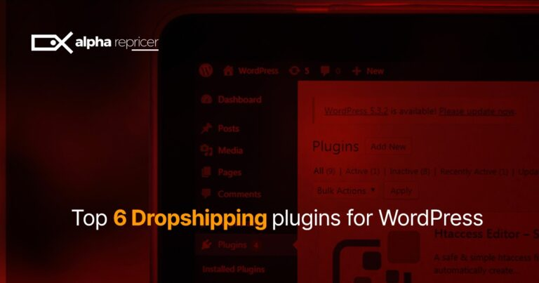 Top 6 Dropshipping plugins for WordPress