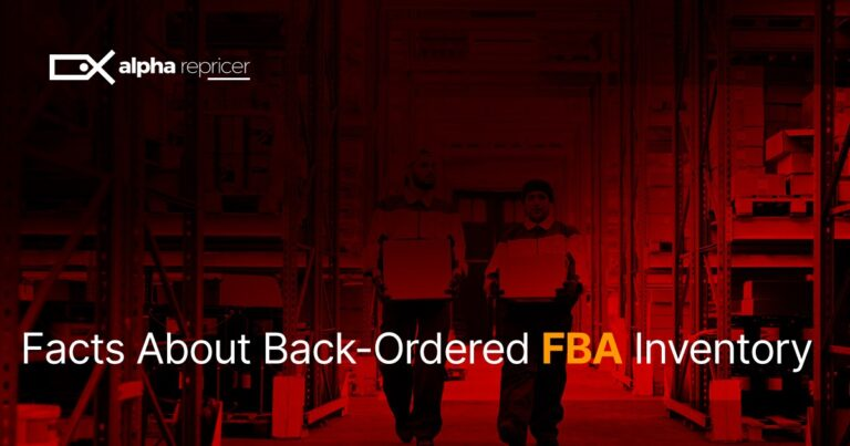 Facts About Back-Ordered FBA Inventory