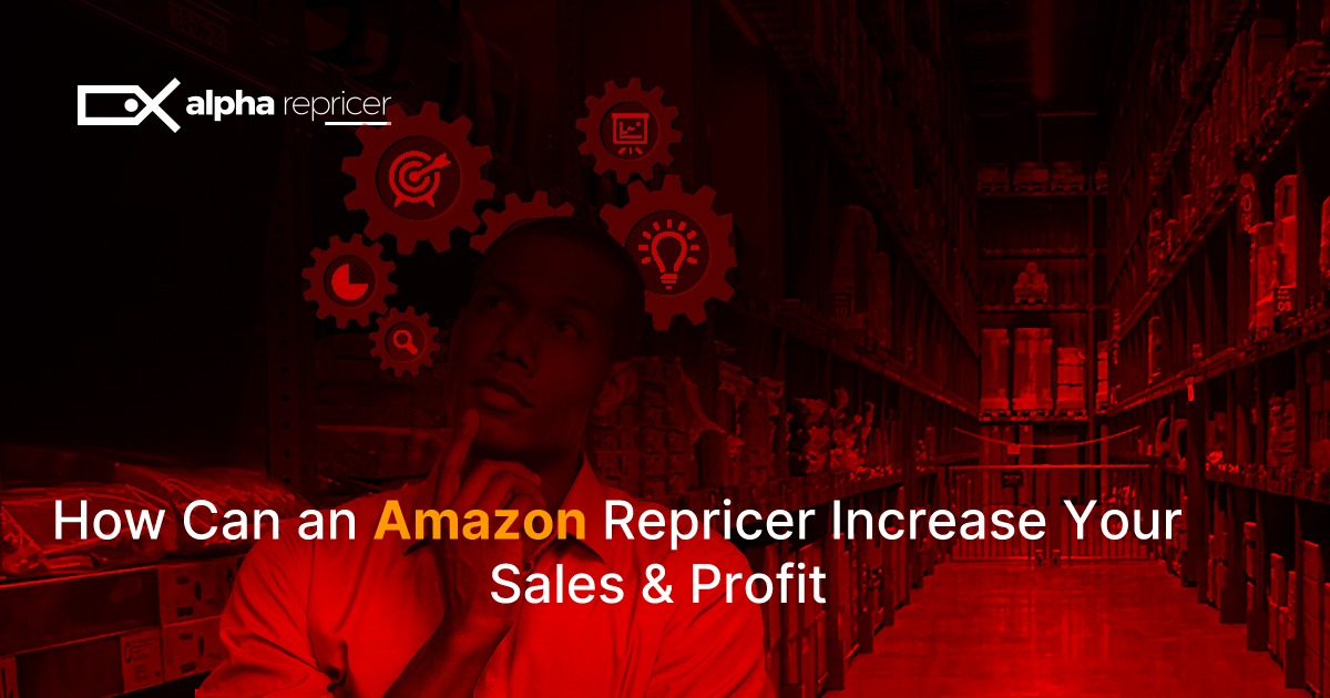 How can an Amazon repricer increase sales and profit