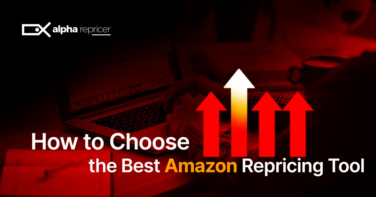 How to choose the best Amazon repricing tool