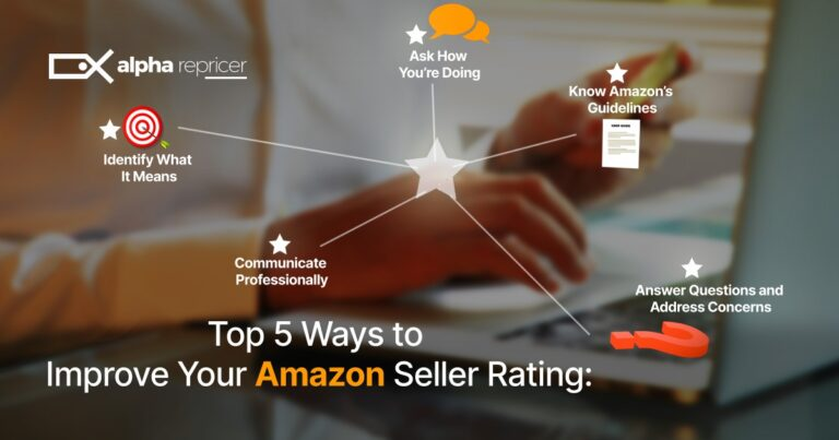 Top 5 Ways to Improve Your Amazon Seller Rating