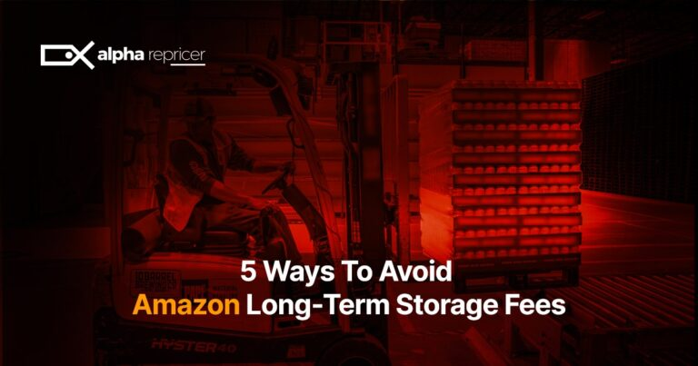 5 Ways To Avoid Amazon Long-Term Storage Fees
