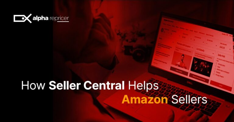 How Seller Central Helps Amazon Sellers