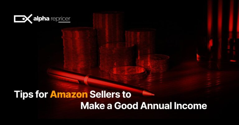 Tips for Amazon Sellers to Make a Good Annual Income