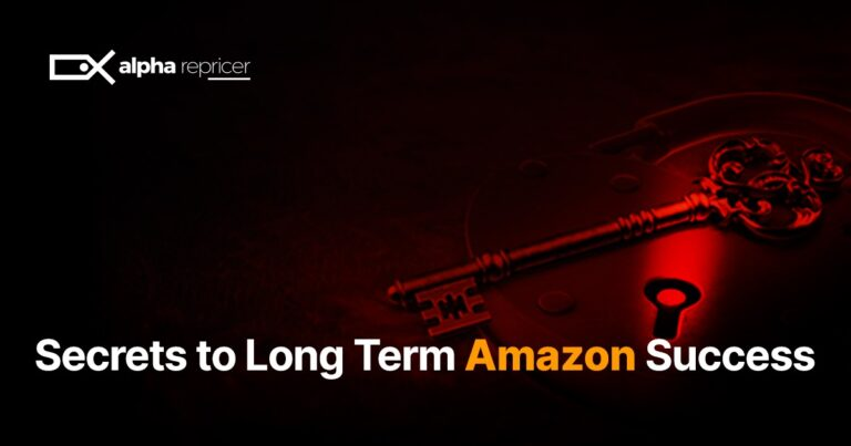 Secrets to Long Term Amazon Success