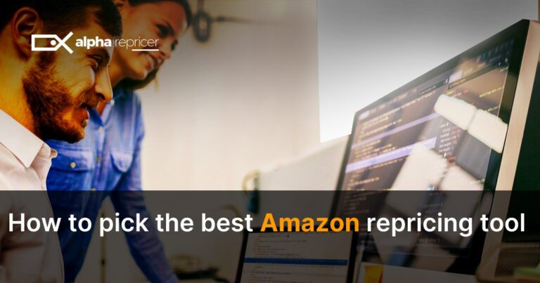 How to pick the best Amazon Repricing tool for your business