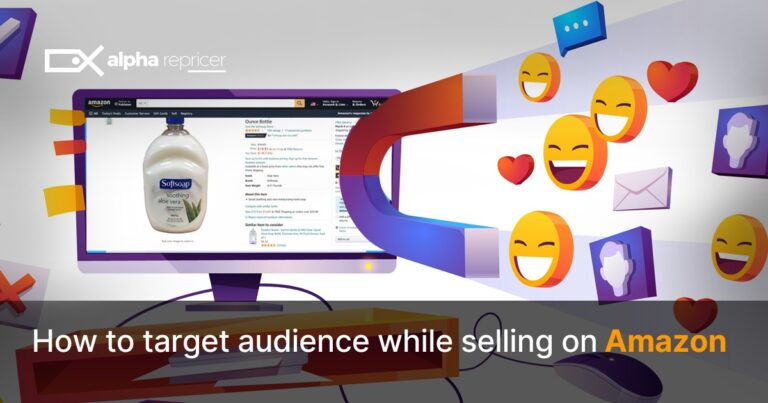 How to Target Audience While Selling On Amazon
