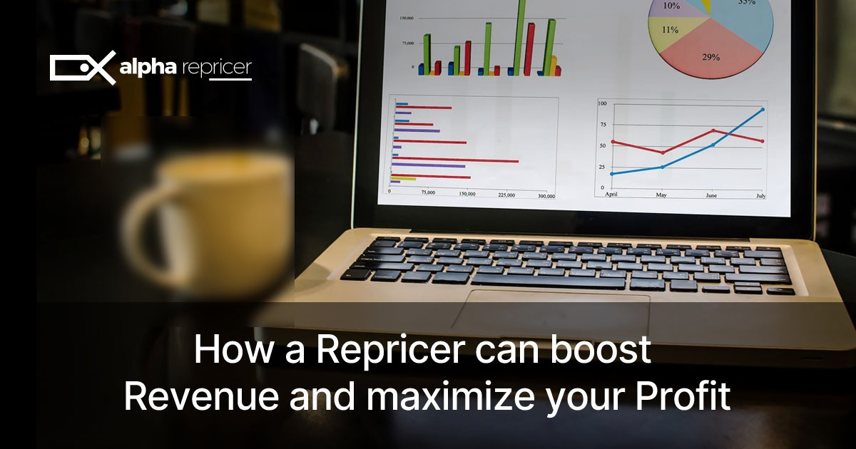 how a repricer can boost revenue and maximize your profit