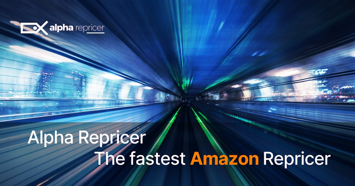 Alpha Repricer the Fastest Amazon repricer