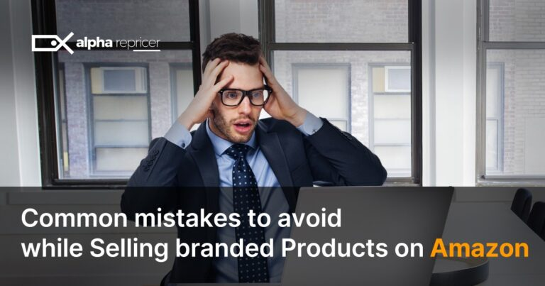 Common Mistakes to Avoid While Selling Branded Products on Amazon
