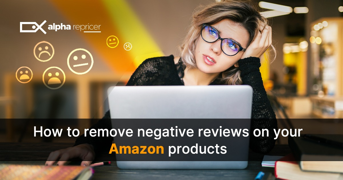 How to remove negative review from your Amazon Listing