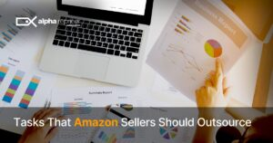 Tasks that Amazon sellers should outsource