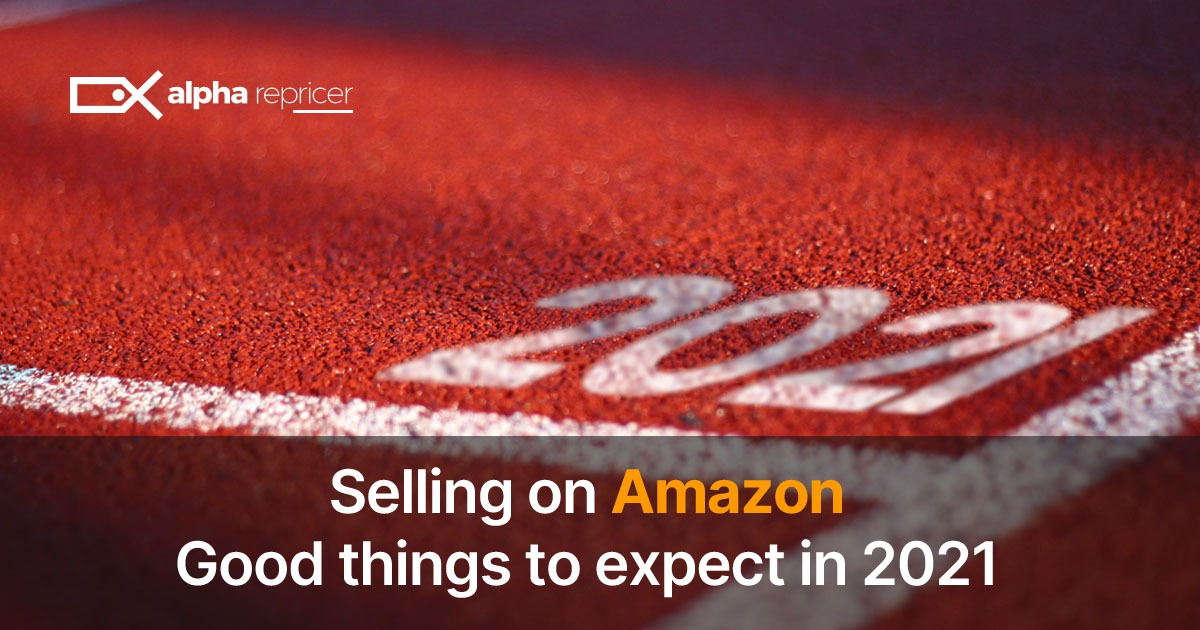 Selling on Amazon in 2021