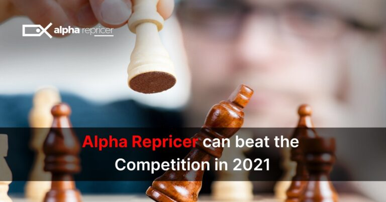 Alpha Repricer Can Beat the Competition in 2021