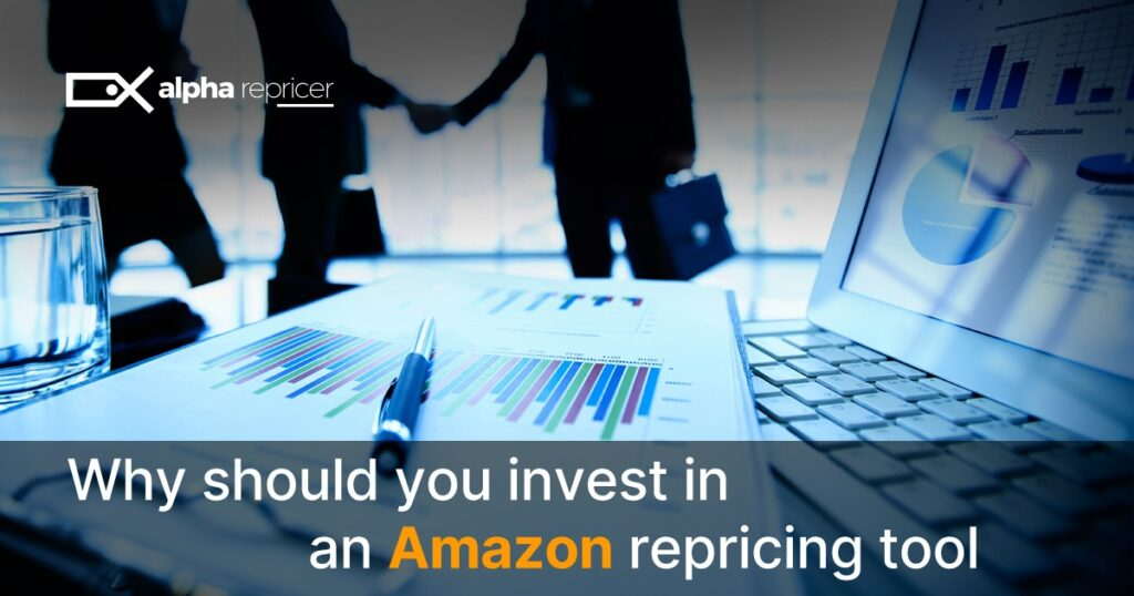 Why should you invest in an Amazon repricing tool