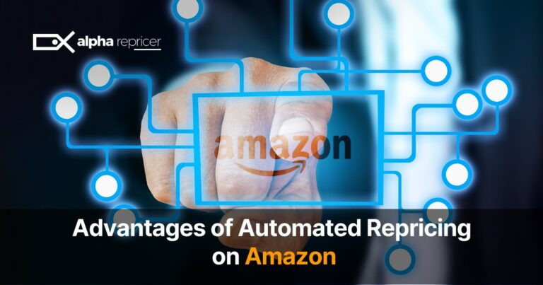 Advantages of Using Automated Repricing on Amazon