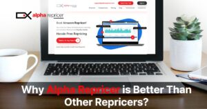 Why Alpha Repricer is better than other repricers