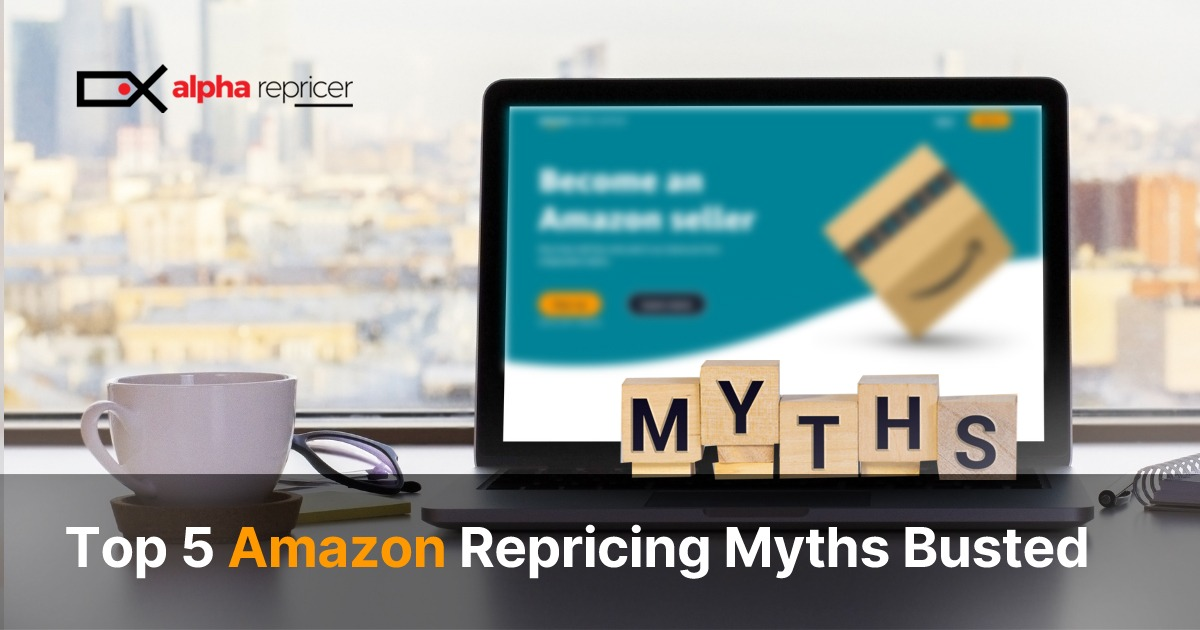 top five Amazon repricing myths