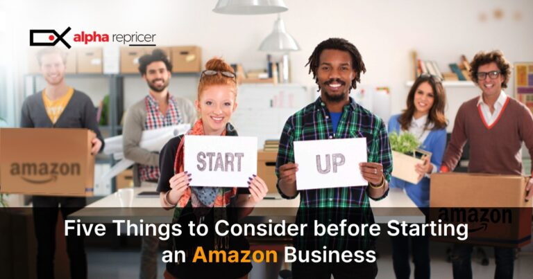 5 Things to Consider Before Starting an Amazon Business
