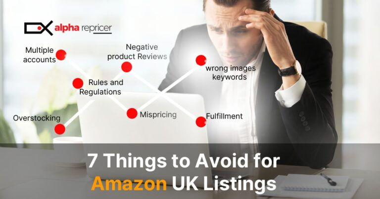 7 Things to Avoid for Amazon UK Listings