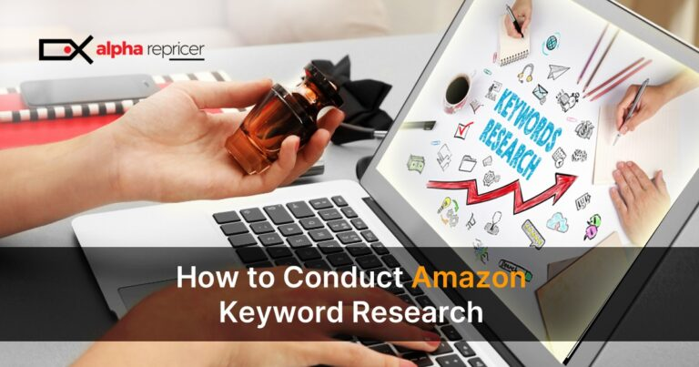 How to Conduct Amazon Keyword Research