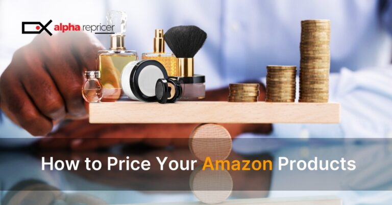 How to Price Your Amazon Products