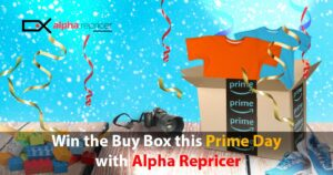 Amazon Prime Day 2021- win the Buy Box this Amazon Prime Day with Alpha Repricer