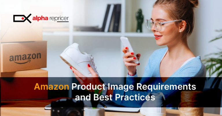 Amazon Product Image Requirements and Best Practices