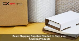 Basic Shipping Supplies Needed to Ship Your Amazon Products