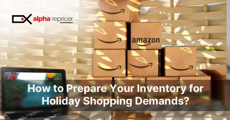 How to Prepare Your Inventory for Holiday Shopping Demands?