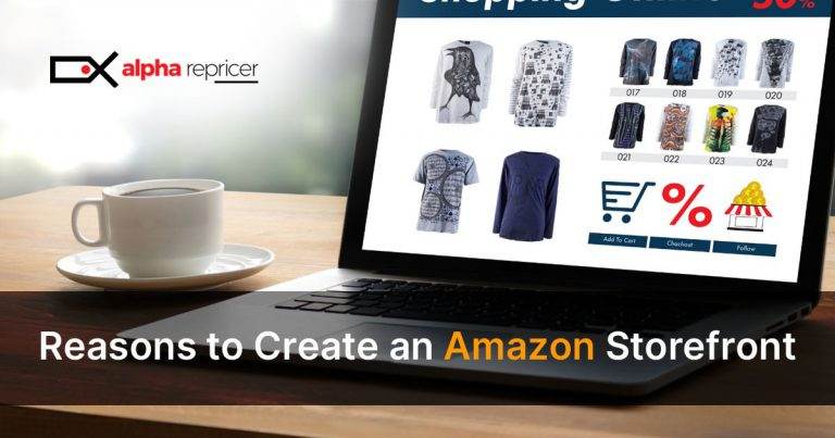 Best Reasons to Create an Amazon Storefront