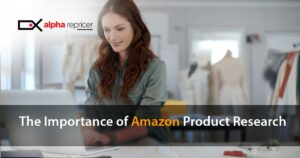 The importance of Amazon product research