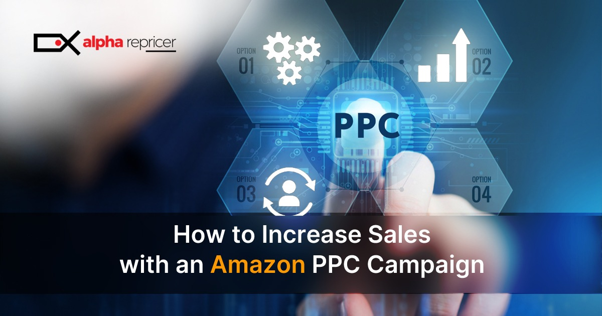 How to increase sales with an Amazon ad campaign