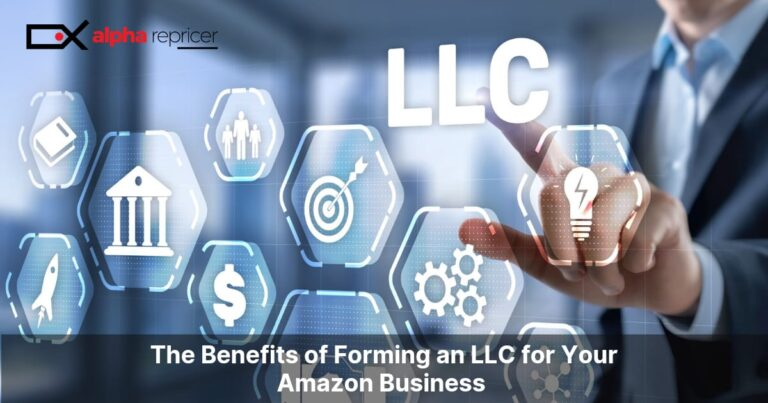 The Benefits of Forming an LLC for Your Amazon Business