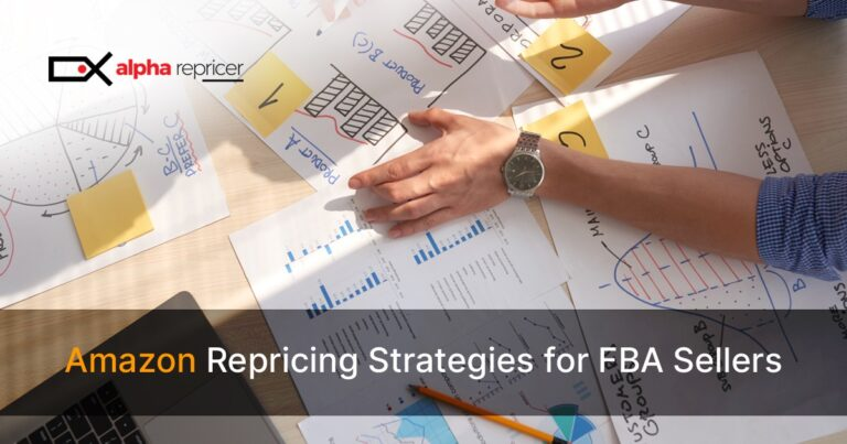 Amazon Repricing Strategies for FBA Sellers
