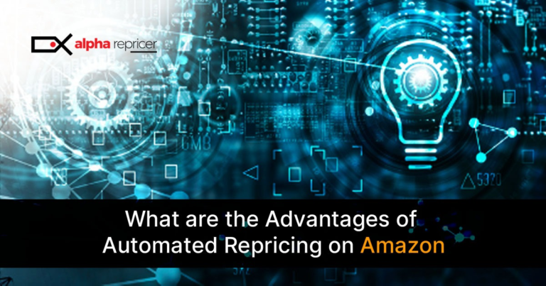 What are the Advantages of Automated Repricing on Amazon?