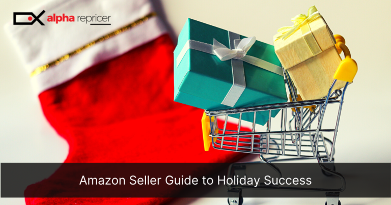 Amazon Seller Guide to Holiday Success