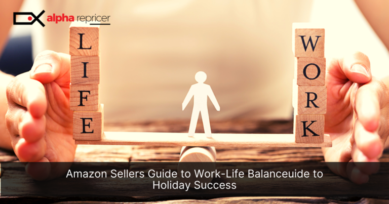 Amazon Sellers Guide to Work-Life Balance